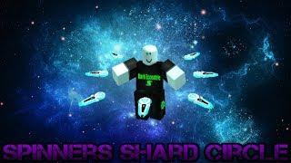 Roblox Script Showcase Episode#790/Spinners Shard Circle
