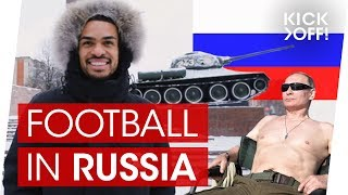 What's it like to be a football pro in Russia? | Felicio Brown Forbes