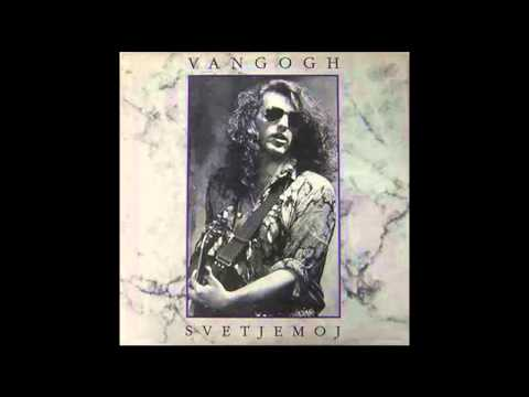 Van Gogh - Neko te ima - (Audio 1991) HD
