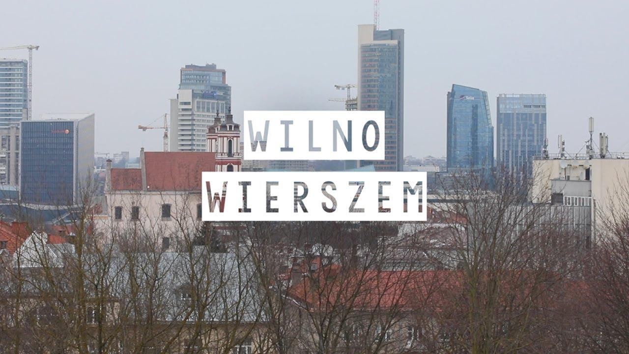 Wilno Wierszem Czesław Miłosz Nigdy Od Ciebie Miasto