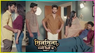 Mishti & Ruhaan ROMANCE | Veer REJECTS Ruhaan's Help | Silsila Badalte Rishton Ka 2