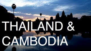 What you will see in Thailand & Cambodia while backpacking part I