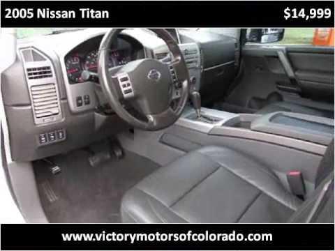 2005 nissan titan used cars longmont co youtube for Victory motors trucks longmont
