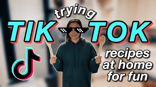 TRYING TIK TOK RECIPES