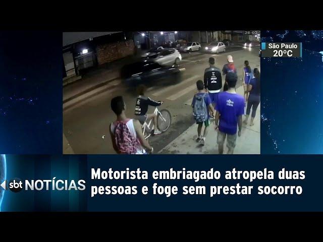 Motorista embriagado atropela duas pessoas e foge sem prestar socorro | SBT Notícias (04/03/2019)