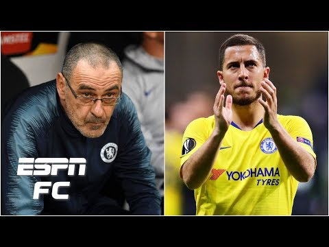 Eden Hazard not starting 'a strange decision' by Maurizio Sarri | Europa League