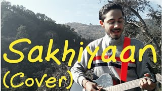 Sakhiyaan punjabi song || 2nd attempt || Maninder Buttar || Cover song