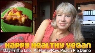 Day In The Life: At Home/raw Peach Pie Demo