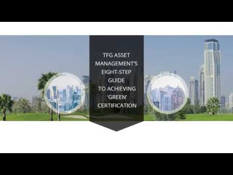 TFG Asset Management's eight step guide to achieving 'green' certification