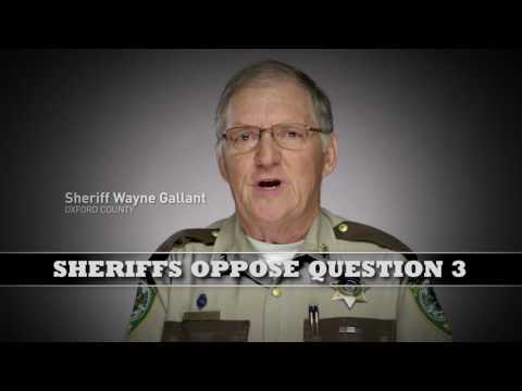 Sheriffs Oppose Maine Question 3