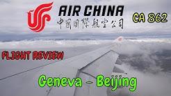 Air China | Airbus A330-200 | Geneva to Beijing [GVA-PEK] | CA 862