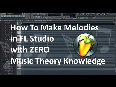 FL Studio Melody Tutorial: How To Make Melodies with Limited/No Music Theory Knowledge