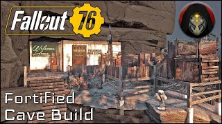 FALLOUT 76 | Fortified Cave Camp - C.A.M.P. Building Tutorial