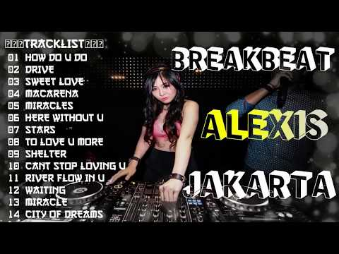 DJ BREAKBEAT 4PLAY 2018 (( ALEXIS JAKARTA )) - HeNz CheN