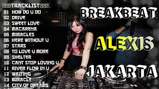 Download lagu DJ BREAKBEAT 4PLAY 2018 (( ALEXIS JAKARTA )) - HeNz CheN