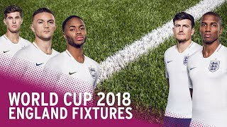England World Cup 2018 Group Fixtures