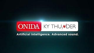 ONIDA KYTHUNDER - PRODUCT FILM