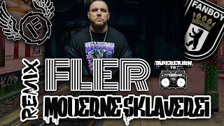 Remix - FLER Moderne Sklaverei
