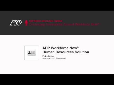 ADP Workforce Now® Human Resources Solution