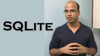 SQLite | What, Why , Where