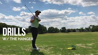 How to and Drills with theHanger
