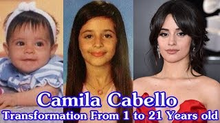 Camila Cabello transformation from 1 to 21 years old