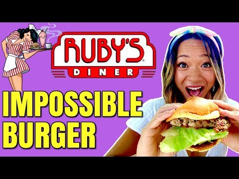 Ruby's Diner Goes Vegan / The Impossible Burger Taste Test