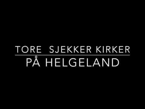 Tore sjekker kirker på Helgeland : Alstahaug