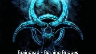 Braindead - Burning Bridges