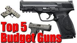 Top 5 Budget Pistols