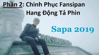Kinh Nghiệm Du Lịch Sapa Tự Túc 2019 | 2 Ngày 1 Đêm | Phần 2 | Sapa Travel Vietnam |
