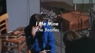 The Beatles - I Me Mine (Sub Español)