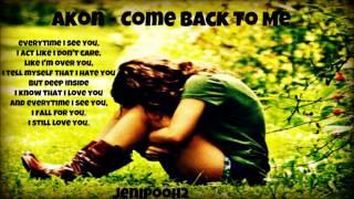 Akon Come Back To Me.mp3