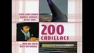 200 CADILLACS (Elvis Presley)