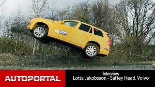 Interview with Ms Lotta Jakobasson, Safety Head, Volvo Cars - Autoportal