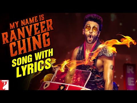 Lyrical: My name is Ranveer Ching Full Song with Lyrics | Ranveer Singh | Gulzar