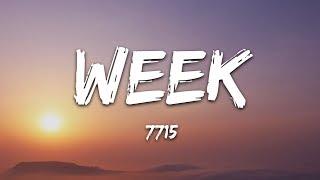 7715 - Week (Lyrics)