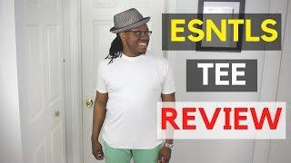 ESNTLS T Shirt Review | ESNTLS TMF Review