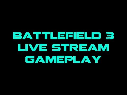 Battlefield 3 Live Stream Join us! Machinima Network