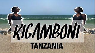 VLOG: KIGAMBONI TANZANIA