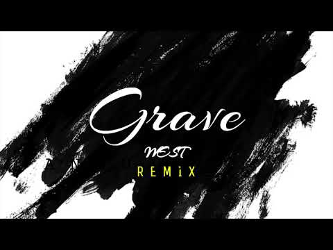 WEST - GRAVE (REMIX)