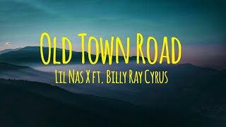 Lil Nas X - Old Town Road ft. Billy Ray Cyrus (Lyrics)