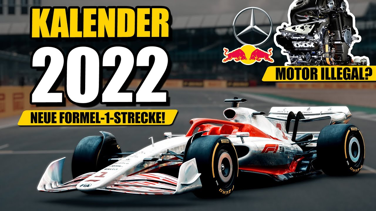 Download Mercedes-Motor illegal?   Neuer Formel 1 Rennkalender 2022 enthüllt!