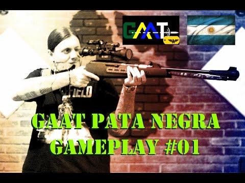 "GAAT ""Pata Negra"" The SKS King - Gameplay #01"