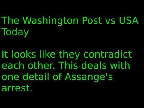 USA Today Vs Washington Post On Assange Arrest