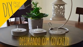 Decorando com Concreto
