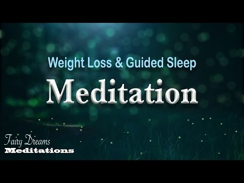 Weight Loss & Guided Sleep Meditation