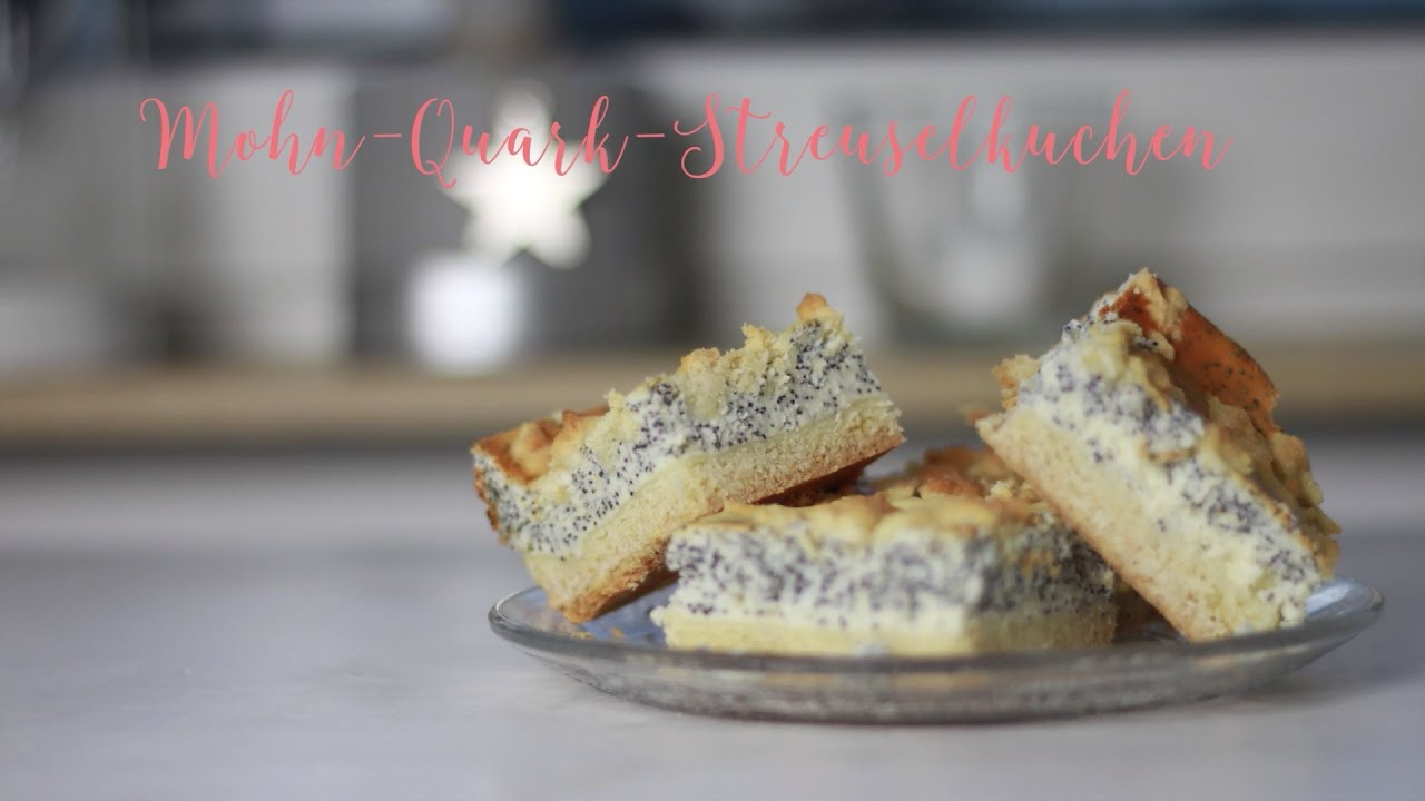 Quarkkuchen Mit Mohn Und Streuseln Vom Blech Youtube