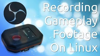 Record Gaming Footage on Linux - OBS and HD PVR Rocket