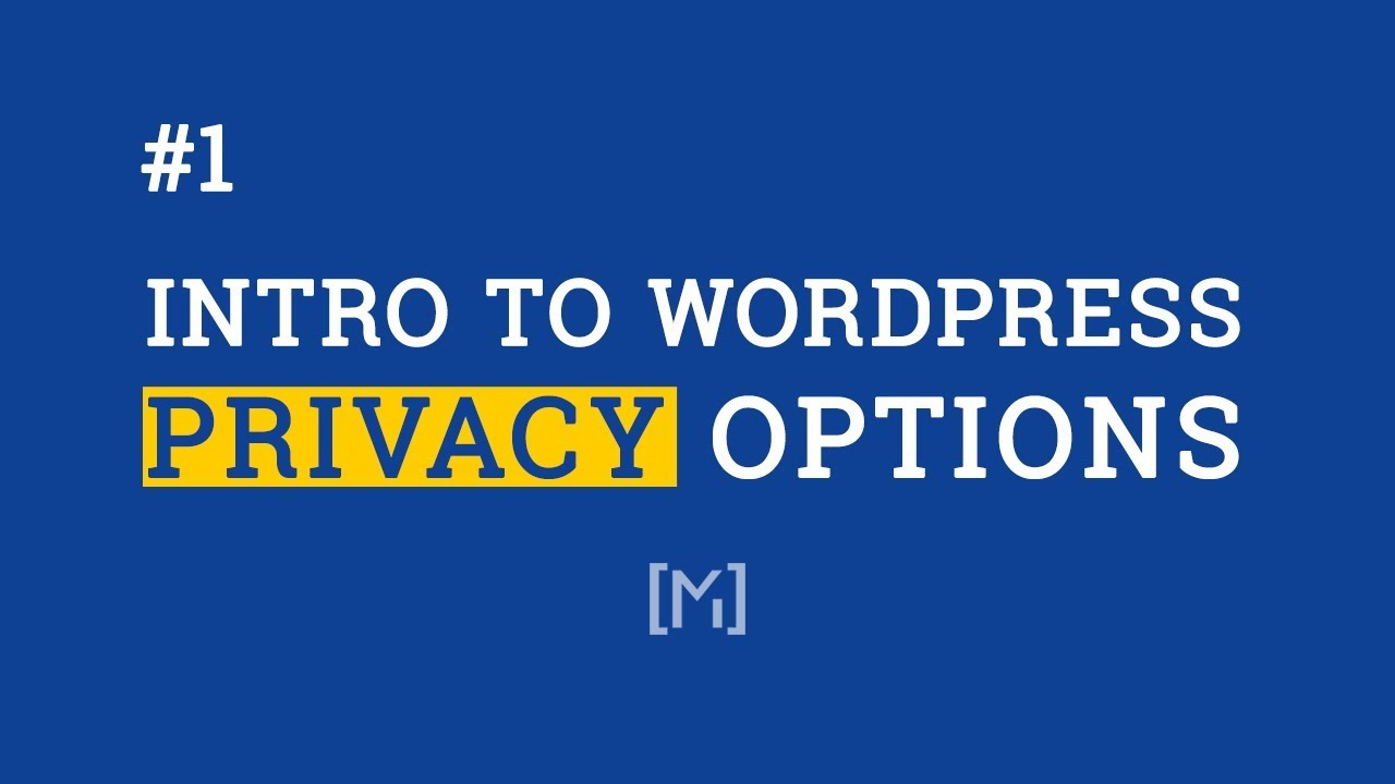 Intro to the new WordPress Privacy Options
